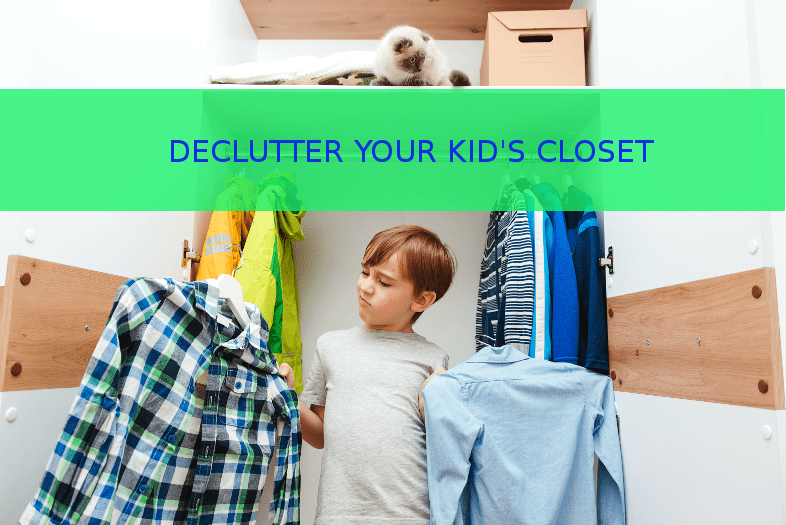 How to declutter your Kids closet