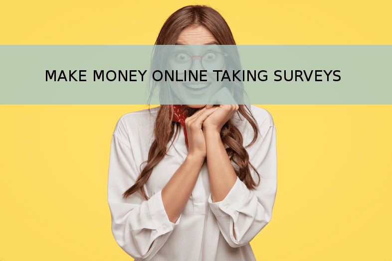 Make money online taking surveys