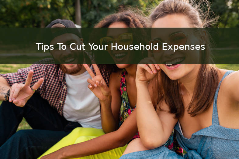 Spend Less Tips to Cut your Household Expenses