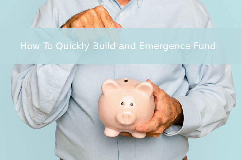 How to quickly build and emergence fund