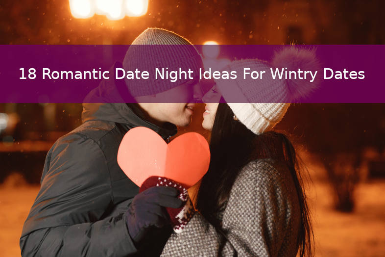 18 Romantic Date night ideas